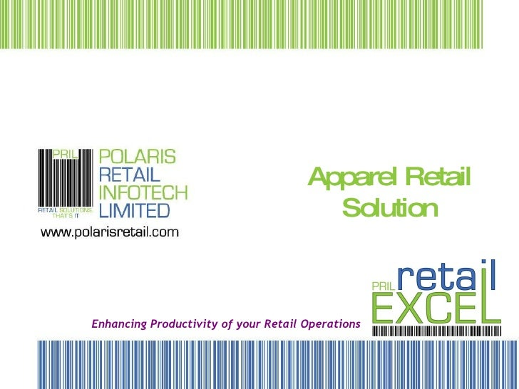 Apparel Retail Solution Enhancing Productivity of your Retail Operations
