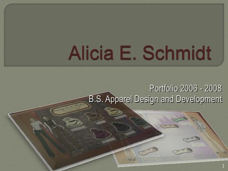 Portfolio 2006 - 2008 B.S. Apparel Design and Development