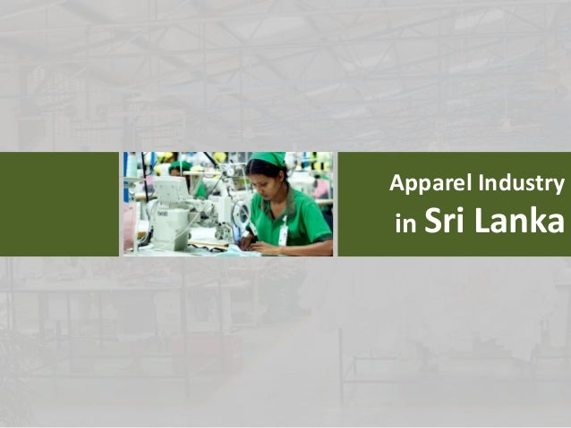 the future of the garment industry in sri lanka Aisex - apparel industry suppliers exhibition  garment and textile industry in sri lanka,  current industry leaders with visions of the industry's future.