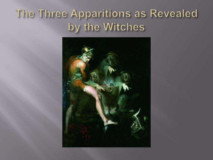The Three Apparitions as Revealed by the Witches<br />