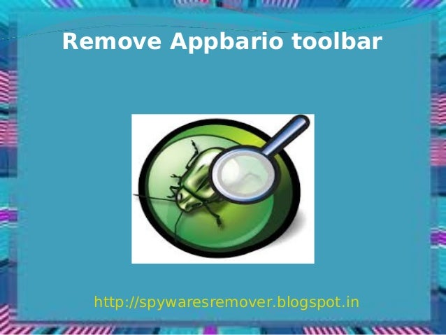 Remove Appbario toolbar  http://spywaresremover.blogspot.in