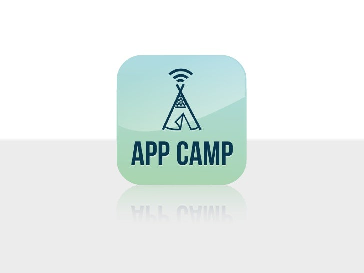 What is App Camp?            App Camp is the biggest            mobile application            development event in        ...