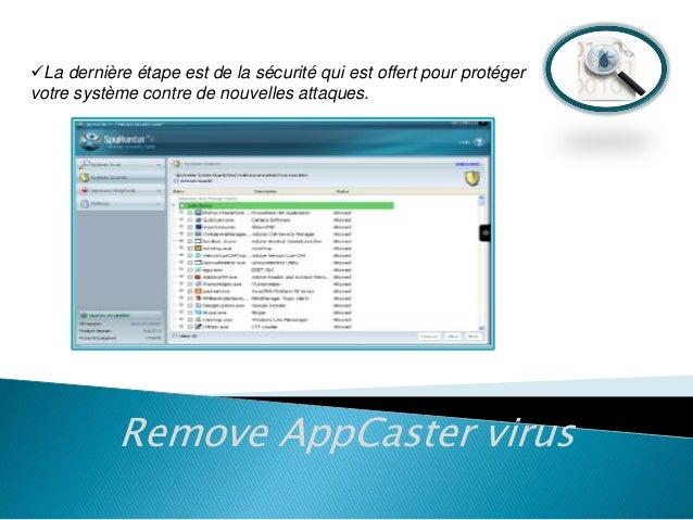 La dernière étape est de la sécurité qui est offert pour protéger votre système contre de nouvelles attaques.  Remove App...