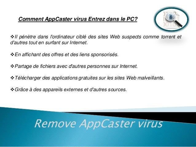 Comment AppCaster virus Entrez dans le PC? Il pénètre dans l'ordinateur ciblé des sites Web suspects comme torrent et d'a...