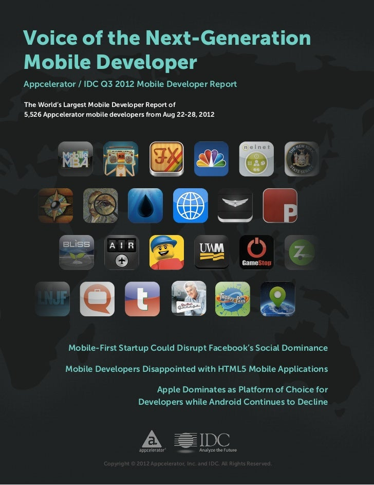 Voice of the Next-GenerationMobile DeveloperAppcelerator / IDC Q3 2012 Mobile Developer ReportThe World's Largest Mobile D...