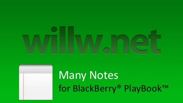 Many Notesfor BlackBerry® PlayBook™