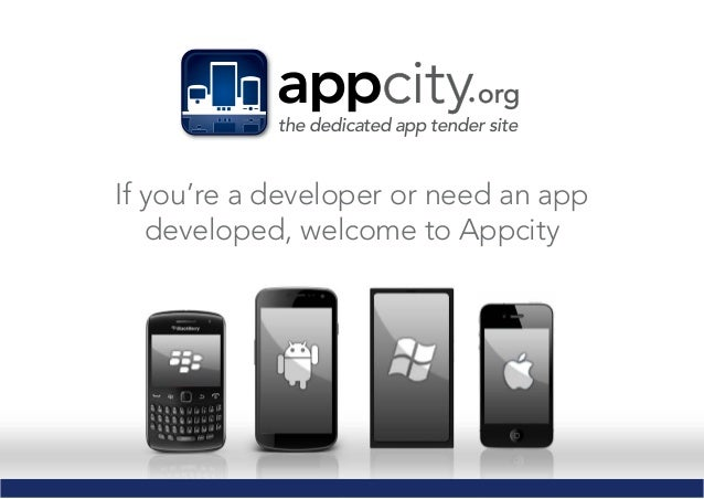 the dedicated app tender site If you're a developer or need an app developed, welcome to Appcity