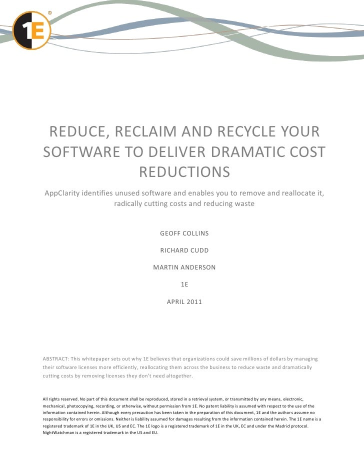 REDUCE, RECLAIM AND RECYCLE YOURSOFTWARE TO DELIVER DRAMATIC COST            REDUCTIONSAppClarity identifies unused softwa...