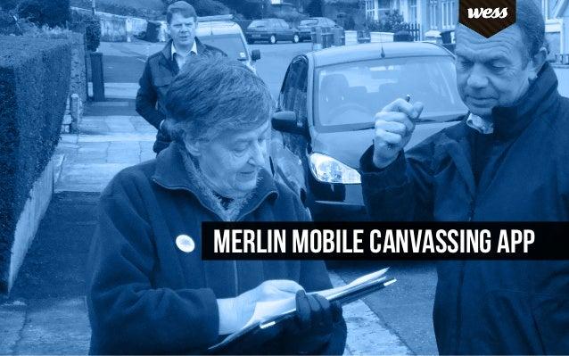 MERLIN MOBILE CANvassing app