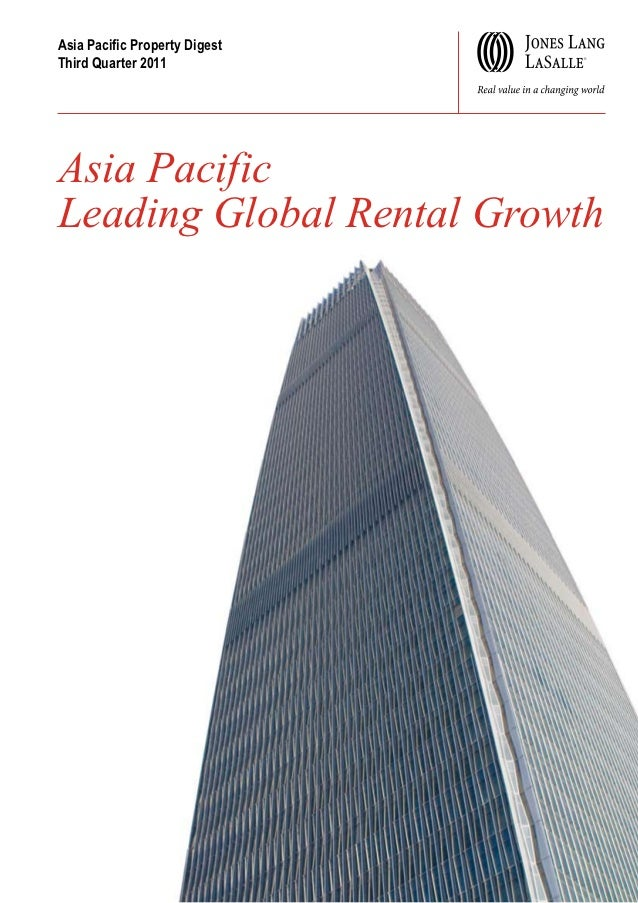 Asia Pacific Property DigestThird Quarter 2011Asia PacificLeading Global Rental Growth