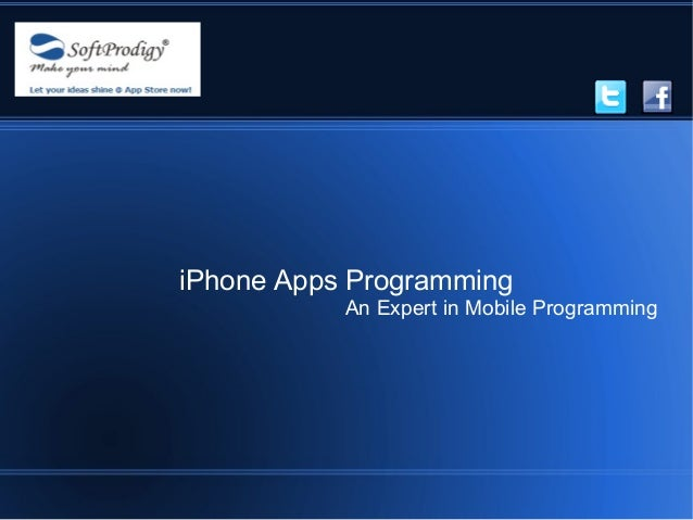 iPhone Apps Programming           An Expert in Mobile Programming