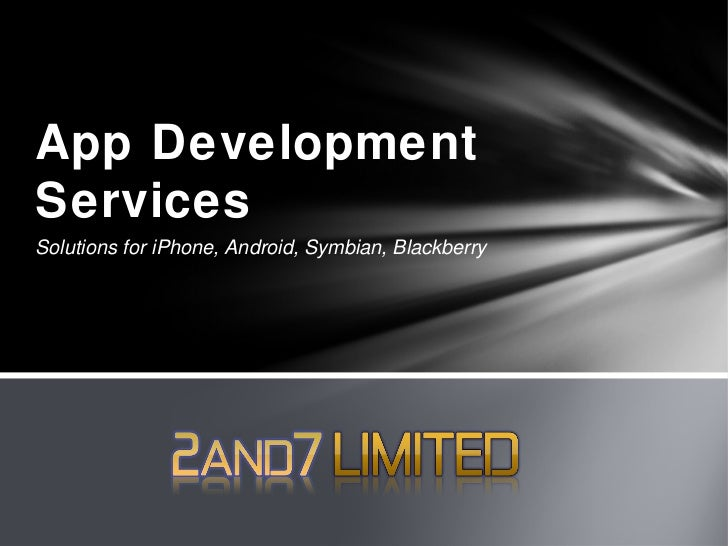 App DevelopmentServicesSolutions for iPhone, Android, Symbian, Blackberry