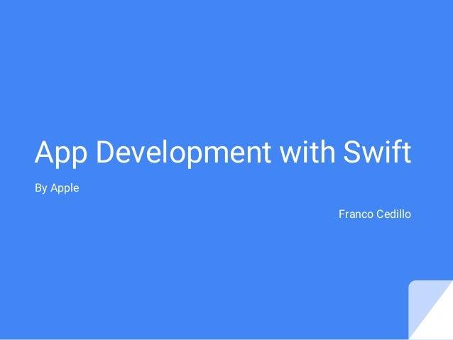App Development with Swift By Apple Franco Cedillo