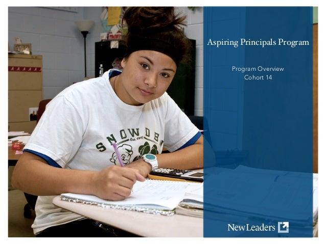 ! ! ! Aspiring Principals Program! ! ! Program Overview Cohort 14