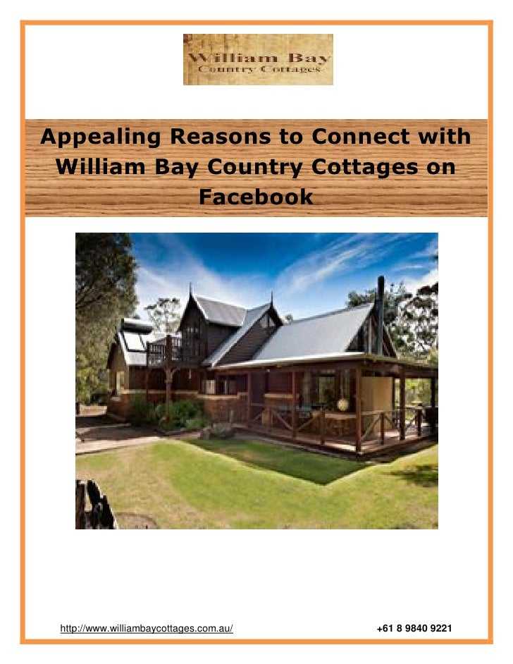 Appealing Reasons to Connect with William Bay Country Cottages on            Facebook http://www.williambaycottages.com.au...