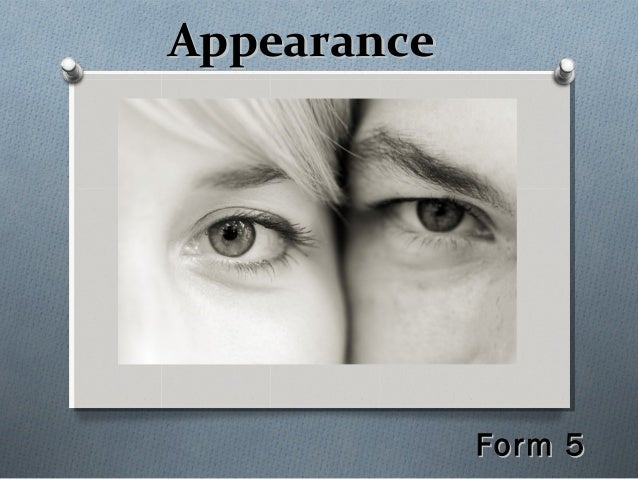 AppearanceAppearance Form 5Form 5