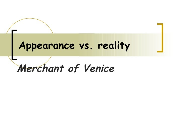 appearance and reality essay