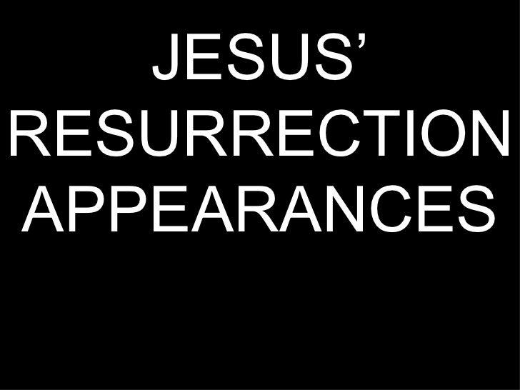 JESUS'RESURRECTIONAPPEARANCES