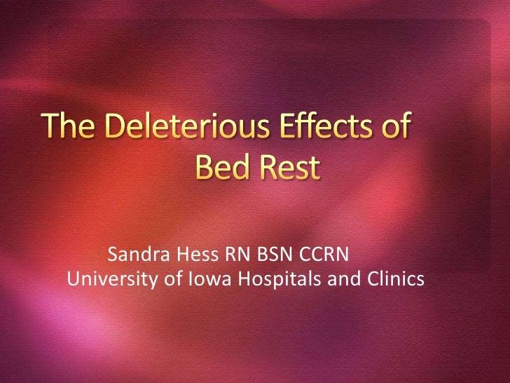 Sandra Hess RN BSN CCRNUniversity of Iowa Hospitals and Clinics