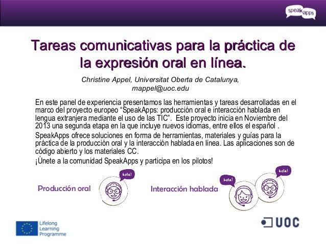 Tareas comunicativas para la práctica de la expresión oral en línea. Christine Appel, Universitat Oberta de Catalunya, map...