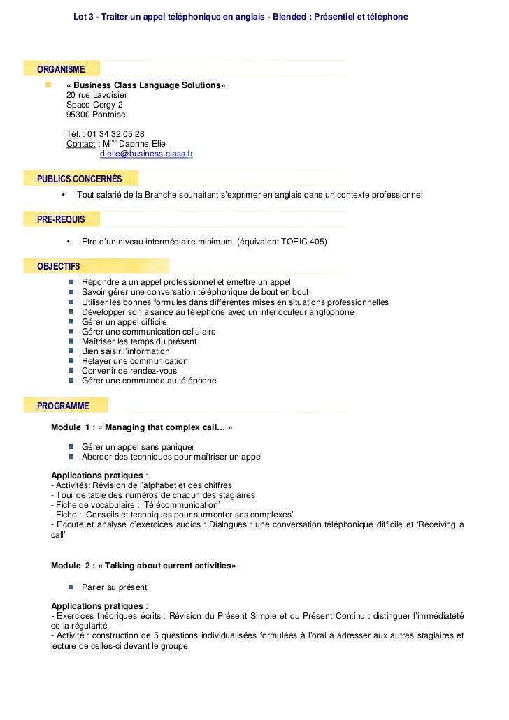 Lot 3 - Traiter un appel téléphonique en anglais - Blended : Présentiel et téléphoneORGANISME      « Business Class Langua...
