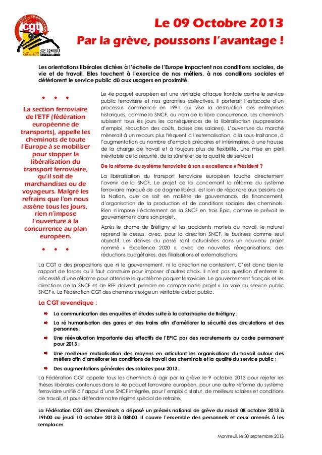 Le 09 Octobre 2013 Par la grève, poussons l'avantage ! Les orientations libérales dictées à l'échelle de l'Europe impacten...