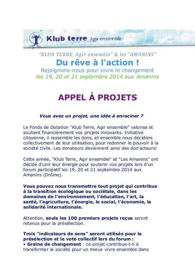 """""""KLUB TERRE, Agir ensemble"""" & les """"AMANINS"""" Du rêve à l'action ! Rejoignons-nous pour vivre le changement les 19, 20 et 21..."""