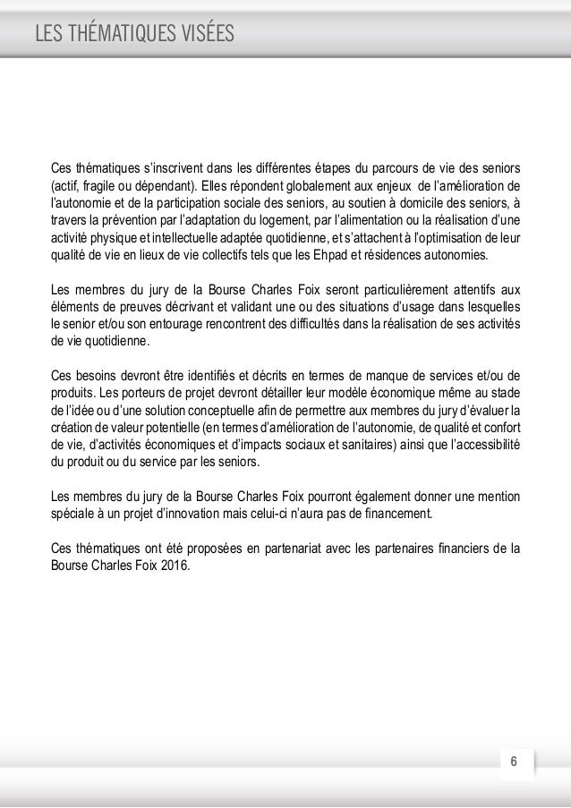 7 La Bourse Charles Foix, est financée par le Conseil régional d'Ile de France, le Conseil départemental du Val-de-Marne, ...