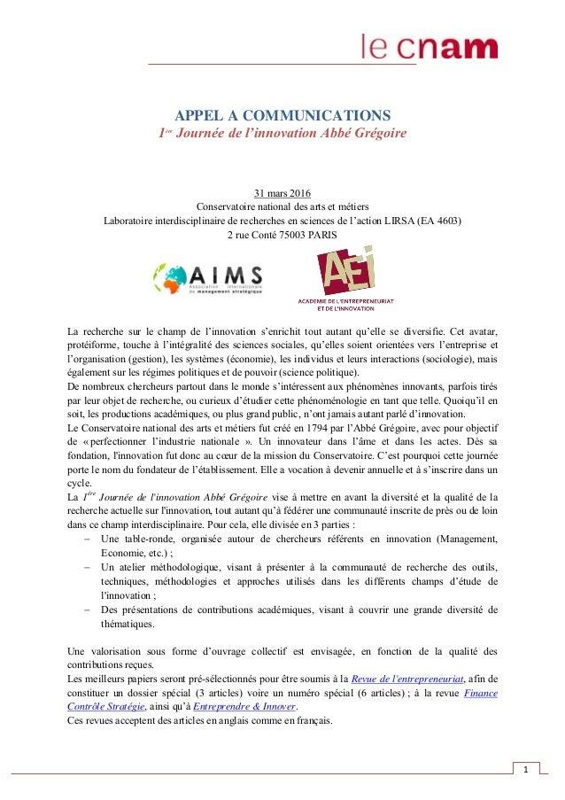 1 APPEL A COMMUNICATIONS 1ère Journée de l'innovation Abbé Grégoire 31 mars 2016 Conservatoire national des arts et métier...