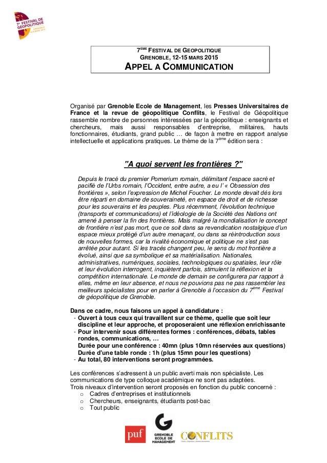 7EME FESTIVAL DE GEOPOLITIQUE GRENOBLE, 12-15 MARS 2015 APPEL A COMMUNICATION Organisé par Grenoble Ecole de Management, l...