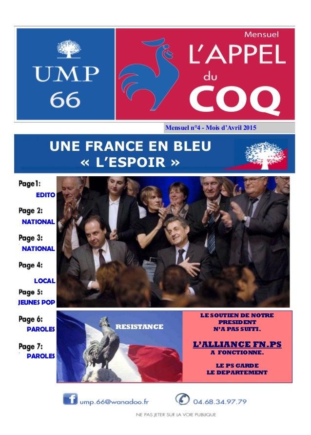 Mensuel n°4 - JEUNES POP PAROLES PAROLES NATIONAL NATIONAL EDITO LOCAL UNE FRANCE EN BLEU « » LE SOUTIEN DE NOTRE PRESIDEN...