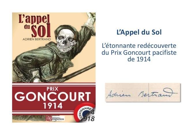 L'Appel du Sol  L'étonnante redécouverte  du Prix Goncourt pacifiste  de 1914