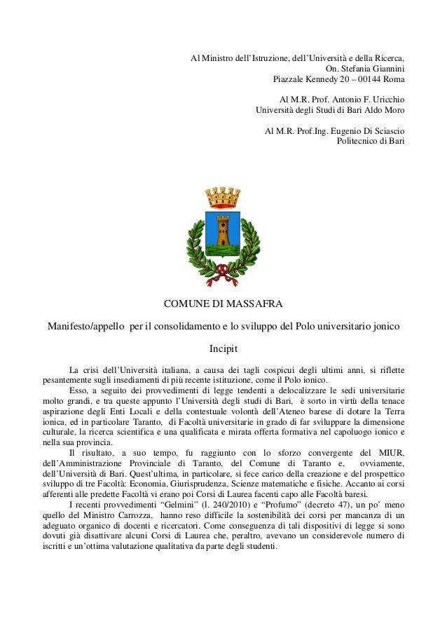 Al Ministro dell'Istruzione, dell'Università e della Ricerca, On. Stefania Giannini Piazzale Kennedy 20 – 00144 Roma Al M....