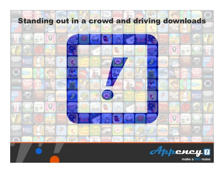 Standing out in a crowd and driving downloads