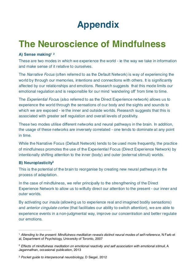 Appendix The Neuroscience of Mindfulness A) Sense making1 2 These are two modes in which we experience the world - ie the ...