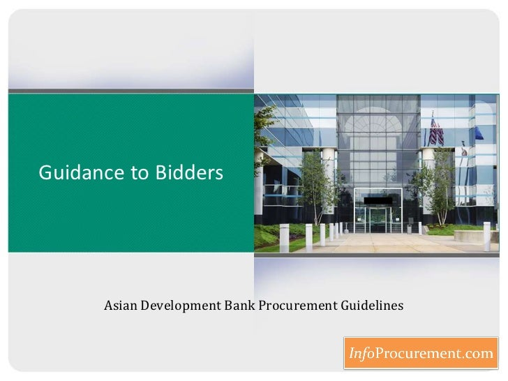 Guidance to Bidders <br />Asian Development Bank Procurement Guidelines<br />