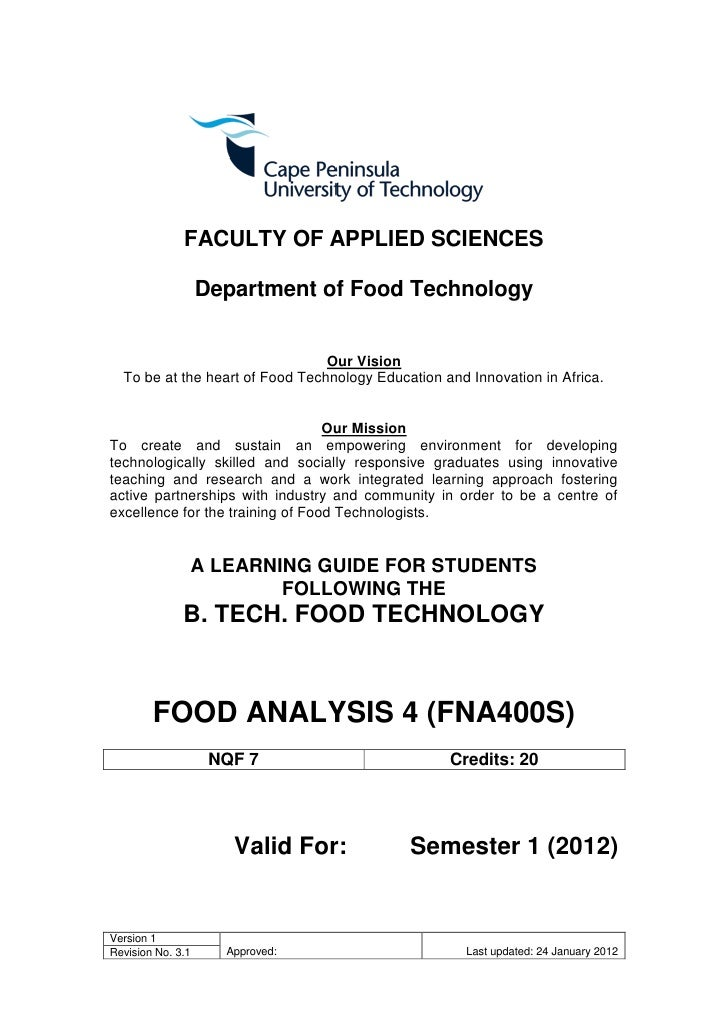 FACULTY OF APPLIED SCIENCES                   Department of Food Technology                                 Our Vision  To...