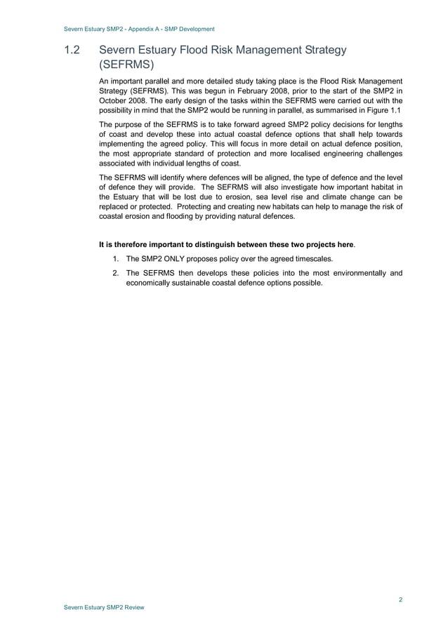 Severn Estuary SMP2 - Appendix A - SMP Development 2 Severn Estuary SMP2 Review 1.2 Severn Estuary Flood Risk Management S...
