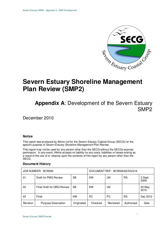 Severn Estuary SMP2 - Appendix A - SMP Development i Severn Estuary SMP2 Review Notice This report was produced by Atkins ...