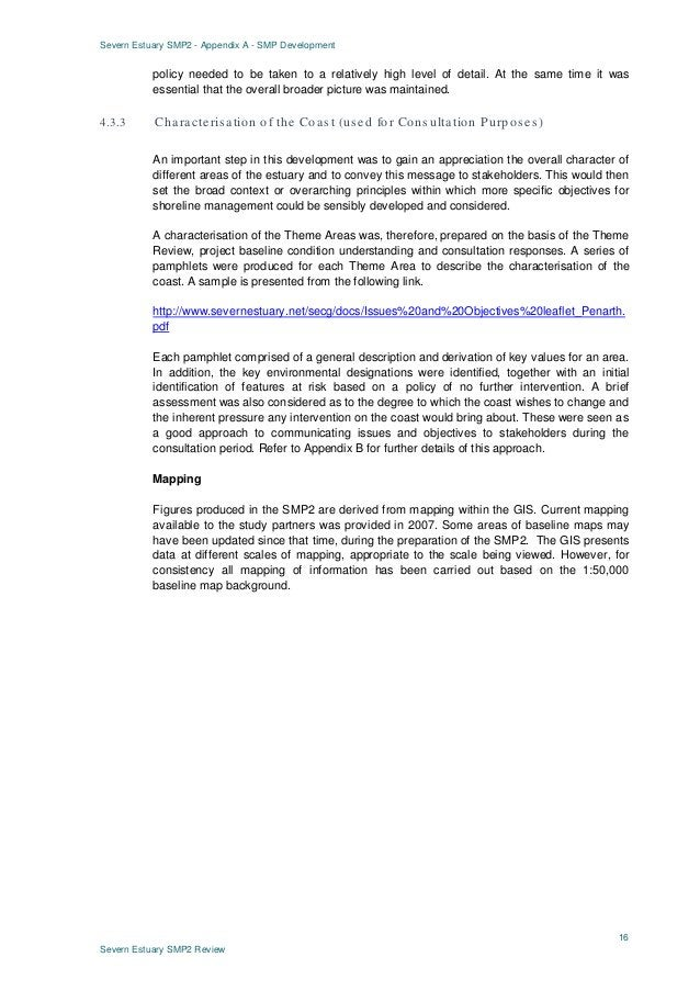 Severn Estuary SMP2 - Appendix A - SMP Development 16 Severn Estuary SMP2 Review policy needed to be taken to a relatively...