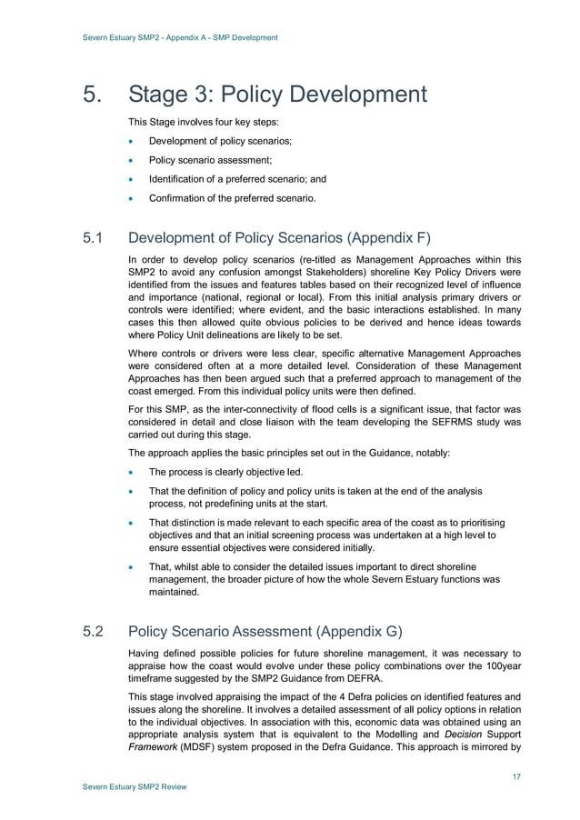 Severn Estuary SMP2 - Appendix A - SMP Development 17 Severn Estuary SMP2 Review 5. Stage 3: Policy Development This Stage...