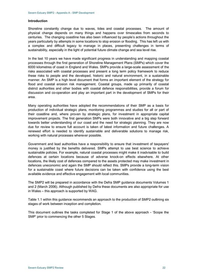 Severn Estuary SMP2 - Appendix A - SMP Development Severn Estuary SMP2 Review 22 Introduction Shoreline constantly change ...