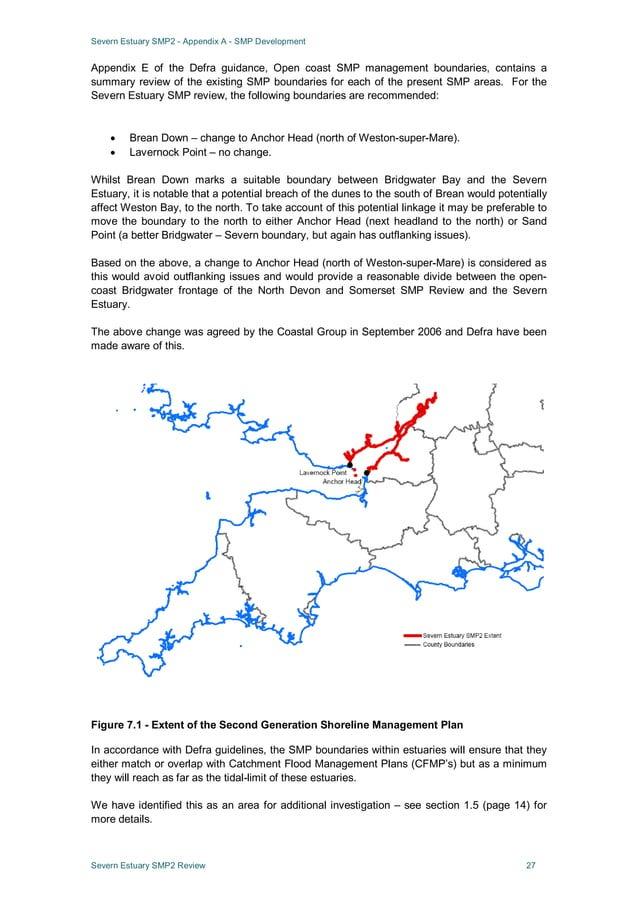 Severn Estuary SMP2 - Appendix A - SMP Development Severn Estuary SMP2 Review 27 Appendix E of the Defra guidance, Open co...