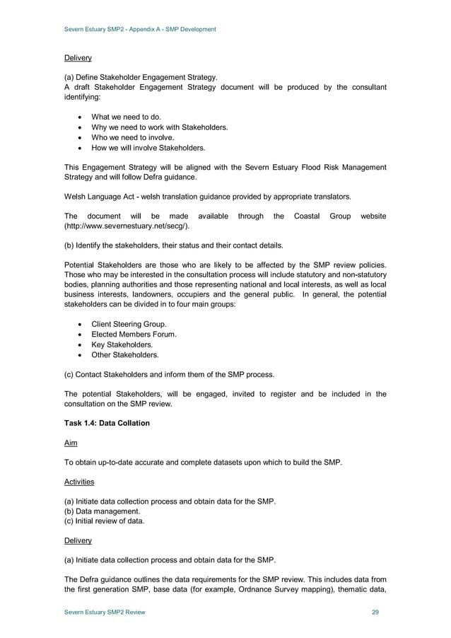 Severn Estuary SMP2 - Appendix A - SMP Development Severn Estuary SMP2 Review 29 Delivery (a) Define Stakeholder Engagemen...