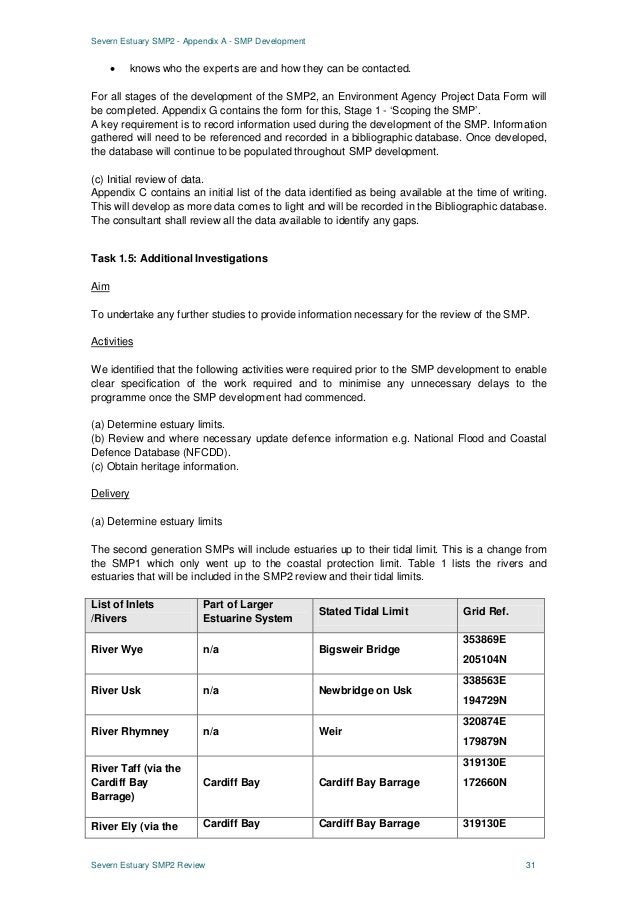Severn Estuary SMP2 - Appendix A - SMP Development Severn Estuary SMP2 Review 31 • knows who the experts are and how they ...