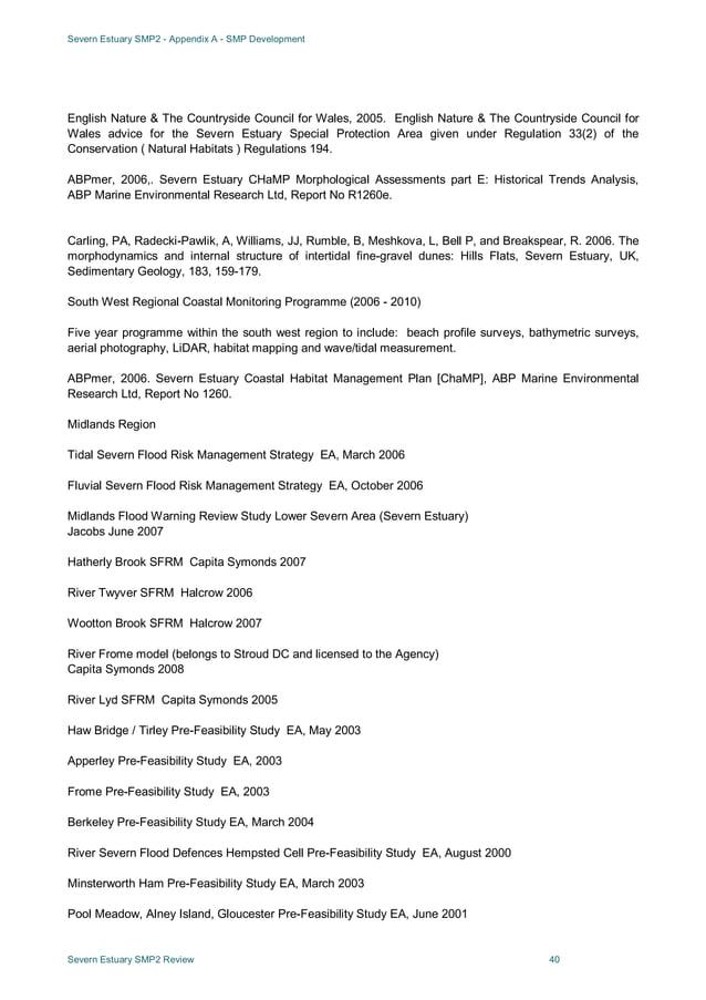 Severn Estuary SMP2 - Appendix A - SMP Development Severn Estuary SMP2 Review 40 English Nature & The Countryside Council ...