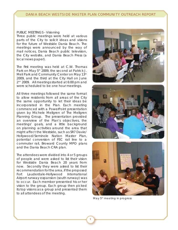 DANIA BEACH WESTSIDE MASTER PLAN COMMUNITY OUTREACH REPORT     PUBLIC MEETINGS - Visioning Three public meetings were held...