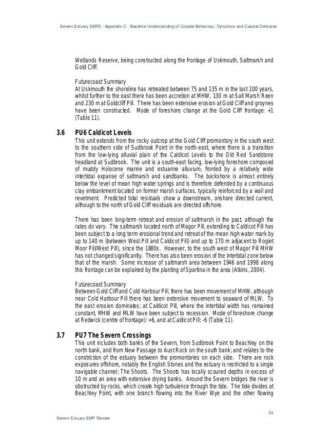 Severn Estuary SMP2 - Appendix C - Baseline Understanding of Coastal Behaviour, Dynamics and Coastal Defences 34 Severn Es...