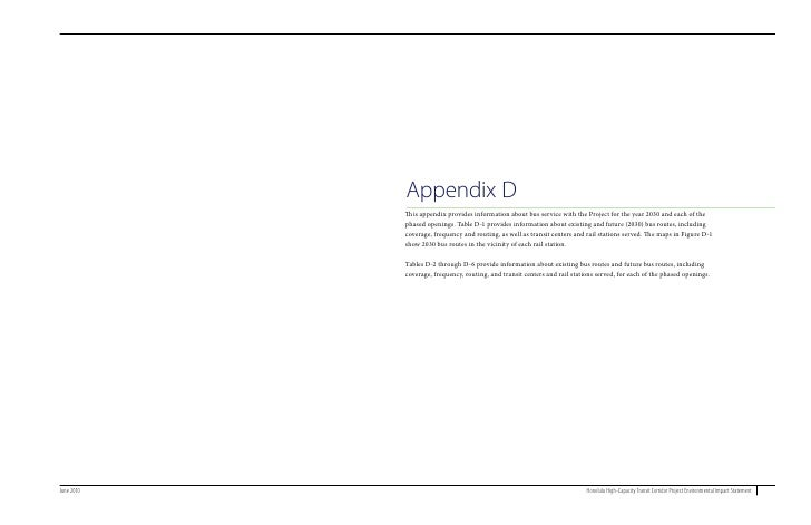 Appendix D             This appendix provides information about bus service with the Project for the year 2030 and each of...