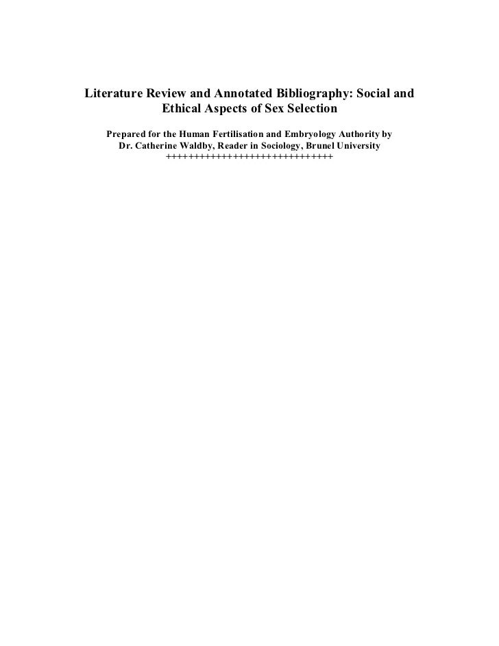 Literature Review and Annotated Bibliography: Social and             Ethical Aspects of Sex Selection   Prepared for the H...
